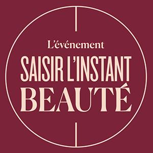 SAISIR L'INSTANT BEAUTÉ